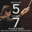 Beethoven Symphony No.5, Schubert Symphony No.8 : Yutaka Sado / Berlin Deutsches Symphony Orchestra (Hybrid)