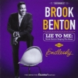 Lie To Me: Brook Benton Singing The Blues +Endlessly +4