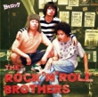 THE ROCK' ROLL BROTHERS Version