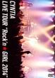 Cyntia LIVE TOUR ' ' Rock' n�@GIRL 2014' '
