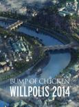 BUMP OF CHICKEN �uWILLPOLIS 2014�v�y�������Ձz�s�X�y�V����BOX�d�l�{���t�H�g�u�b�N���b�g�{LIVE CD�t
