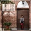 Mario Tashiro I Am Here -Musical Selection-