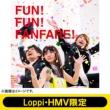 Fun! Fun! Fanfare! +�}�t���[�^�I�� Loppi Hmv ���� �J���[ (Lh)
