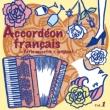 Accordeon Francais << Paris Musette >> Original Vol.1