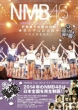 NMB48 Tour 2014 PHOTOBOOK�@�`���E����t�������B��