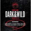 1�W: Dark & Wild (��p��)