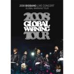 2008 BIGBANG LIVE CONCERT GOLBAL WARNING TOUR �y�X�y�V�����v���C�X�Ձz