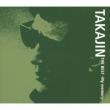 Takajin The Best -My Memory -
