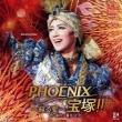 Phoenix Takarazuka!!-Yomigaeru Ai -