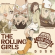 Tv Animation [rolling Girls] Theme Songs Collection