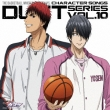 The Basketball Which Kuroko Plays.Character Songs Duet Series Vol.10