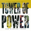 The Very Best Of Tower Of Power : The Warner Years