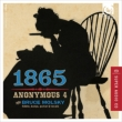 1865 -Songs & Hope & Home from the American Civil War : Anonymous 4, Bruce Molsky (Hybrid)