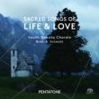 Sacred Songs of Life & Love : Brian A.Schmidt / South Dakota Chorale (Hybrid)