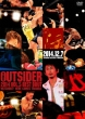 The Outsider 2014 Vol.5 Best Bout