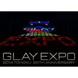 Glay Expo 2014 Tohoku 20th Anniversary