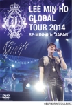 Global Tour 2014 [RE:MINHO] in JAPAN (DVD-BOX)