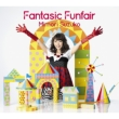 Fantasic Funfair (CD+DVD)