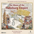 The Music Of The Hapsburg Empire: Letzbor / Ars Antiqua Austria
