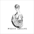 Media Dreams: 2cd Edition