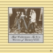 The Six Wives Of Henry Viii <deluxe Edition>