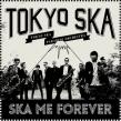Ska Me Forever