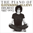 The Piano of Giovanni Allevi His Best 1997-2015 (+DVD)