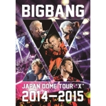 BIGBANG JAPAN DOME TOUR 2014-2015