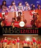 NMB48  ����{�c�A�[& ����{�c�A�[2013 12��31�� (Blu-ray)