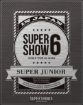 SUPER JUNIOR WORLD TOUR SUPER SHOW6 in JAPAN �y�������Ձz (2Blu-ray)