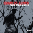 Wild Man Dance: Live At Wroclaw Philharmonic