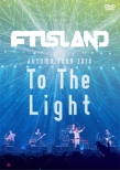 AUTUMN TOUR 2014: To The Light