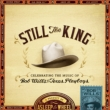 Still The King: Celebrating The Music Of Bob Wills & His Texas Playboys