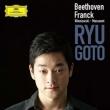 Beethoven Violin Sonata No.9, Franck Violin Sonata, Massenet, Wieniawski : Ryu Goto(Vn)M.Dussek(P)(2CD)