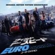 Fast & Furious 6 Original Soundtrack