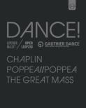 Chaplin, Great Mass(Mozart): Leipziger Ballet, Poppea / / Poppea : Gauthier Dance (3BD)