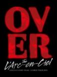 DOCUMENTARY FILMS �`WORLD TOUR 2012�`�uOver The L�fArc-en-Ciel �v �y���S���Y����Ձz(Blu-ray)