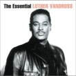 Essential Luther Vandross