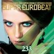Super Eurobeat Vol.233 Extended Version