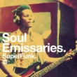 Soul Emissaries -Superfunk