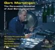The Percussion Universe : Gert Mortensen(Perc)Frederiksen(Va)Petri(Rec)etc