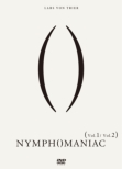 Nymphomaniac: Volume I / Volume II