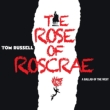 Rose Of Roscrae: A Ballad Of The West