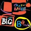 Chet Baker Big Band +10
