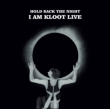 Hold Back The Night: I Am Kloot Live (+downloadcode)