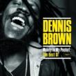 Money In My Pocket: The Best Of Dennis Brown