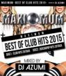 Maximum -Best Of Club Hits 2015-
