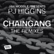 Chaingang (Remixes)