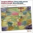 Vaughan Williams Dona Nobis Pacem, Stephen Hough Missa Mirabilis : Litton / Colorado Symphony & Choir