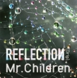 REFLECTION {Drip} (CD+DVD) [First Press Edition] / Mr. Children